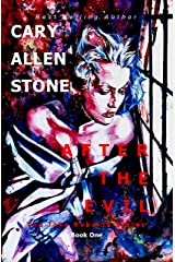 AFTER THE EVIL: The Jake Roberts Series, Book1 Kindle Edition