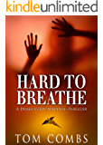 Hard To Breathe (A Drake Cody Suspense-Thriller Book 2)