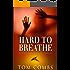 Hard To Breathe (A Drake Cody Suspense-Thriller Book 2)