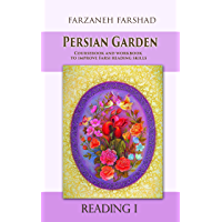 Persian Garden - Reading One: Coursebook and workbook to improve Farsi reading skills and learn Persian language, art…