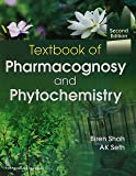 Textbook Of Pharmacognosy And Phytochemistry 2/E Pb