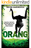 Orang: A Hudson Drake action thriller (A Hudson Drake action thriller - Book 2)