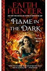Flame in the Dark (A Soulwood Novel Book 3) Kindle Edition