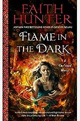 Flame in the Dark (A Soulwood Novel Book 3)