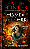 Flame in the Dark (A Soulwood Novel Book 3)