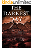 The Darkest Day: Prepper Apocalyptic Fiction (EMP Survival in a Powerless World- Series Book 21)