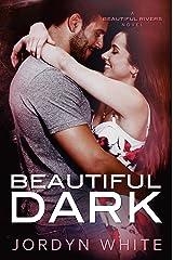 Beautiful Dark (Beautiful Rivers Book 3) Kindle Edition