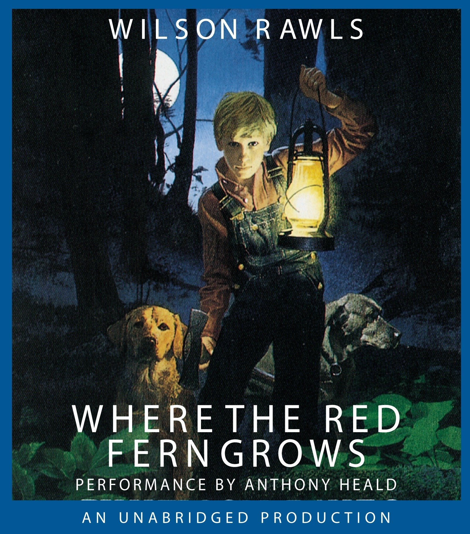 Amazon.com: Where the Red Fern Grows (9780307281692): Wilson Rawls, Anthony  Heald: Books