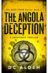 THE ANGOLA DECEPTION: A Global Conspiracy Thriller (The Deep State series Book 1) Kindle Edition