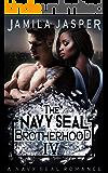 The Navy SEAL Brotherhood: A Navy SEAL Romance (The BWWM Romance Brotherhoods Book 4)