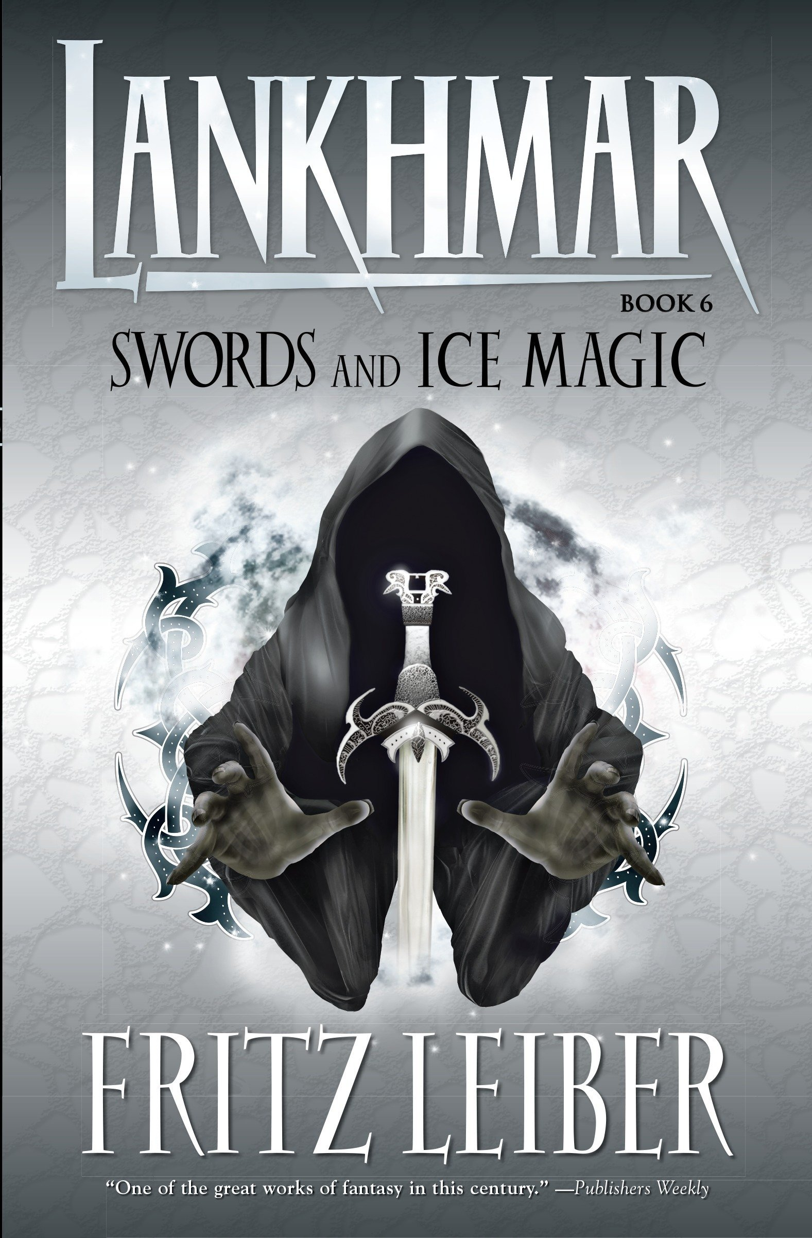 Lankhmar Book 6: Swords and Ice Magic (Bk  6): Fritz Leiber
