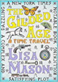 The Gilded Age: A Time Travel