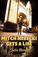 Mitch Rebecki Gets a Life Kindle Edition