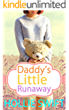 Daddy's Little Runaway: An Age Play Romance