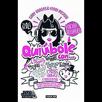 Quiúbole con... Edición Reloaded (Mujeres): Un libro para adolescentes, chicas, niñas o como quieras llamarles