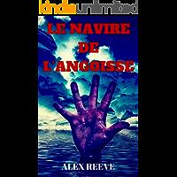Le Navire de l'Angoisse (French Edition)