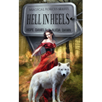 Hell In Heels (Magic Forces (Book 1)) (English Edition)