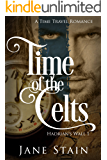 Time of the Celts: A Time Travel Romance (Hadrian's Wall Book 1)