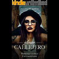 Amor Callejero: Romance Lésbico Contracorriente (Novela de Romance Homosexual) (Spanish Edition) book cover