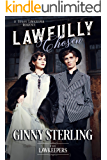 Lawfully Chosen: Inspirational Christian Historical (First Love, Strong Hero Romance): A Texas Sheriff Lawkeeper Romance