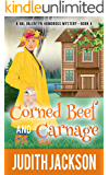 Corned Beef and Carnage (A Val Valentyn Humorous Mystery Book 4)