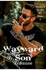 Wayward Son (Wayward Saints MC Book 4)