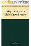 Fairy Tales Every Child Should Know (English Edition)