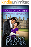 The Mysterious Lord Livingstone: Clean Historical Regency Romance (House of Catesby Book 3)