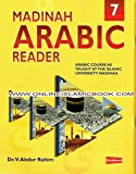 Madinah Arabic Reader Book 7 by Dr. V. Abdur Rahim