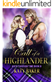 Call of a Highlander: A Scottish Time Travel Romance (Arch Through Time Book 8)