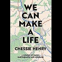 We Can Make A Life (English Edition)