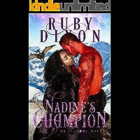 Nadine's Champion: A SciFi Alien Romance (Icehome Book 8) (English Edition)