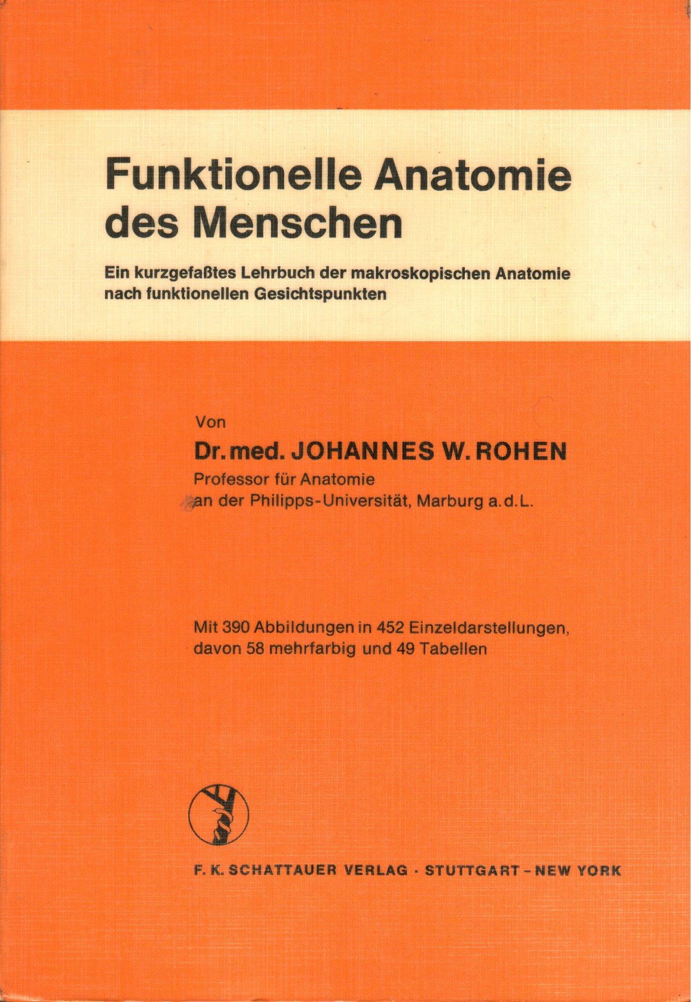 Funktionelle Anatomie des Menschen : ein kurzgefaßtes Lehrbuch der ...