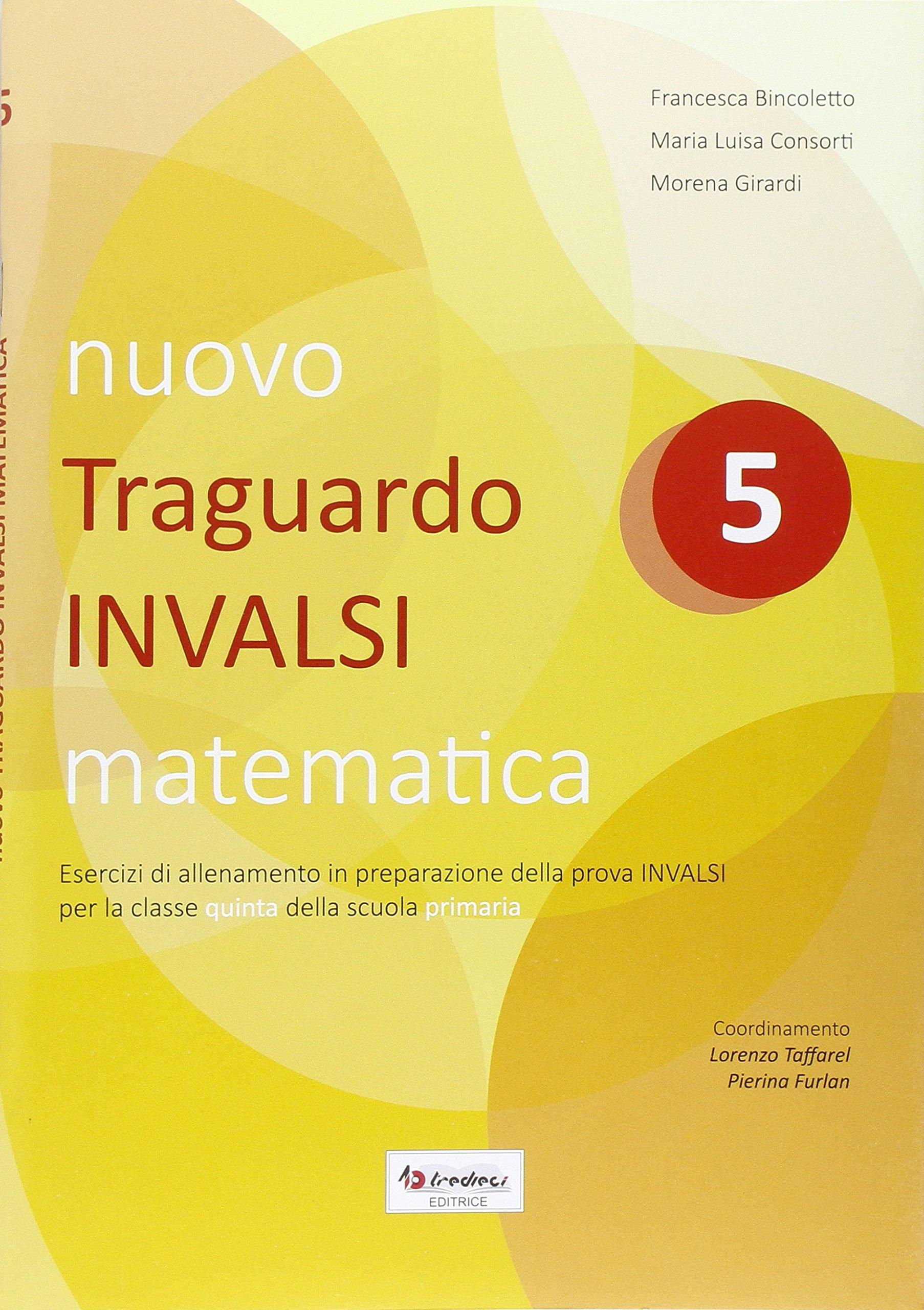 Nuovo Traguardo Invalsi Matematica Per La Scuola Elementare 5