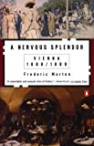 A Nervous Splendor: Vienna 1888-1889