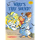 What's That Sound?: Sound (Science Solves It! ®)