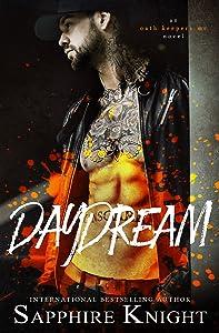 Daydream (Oath Keepers MC)