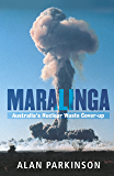 Maralinga: Australia's Nuclear Waste Cover-up