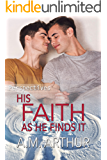 His Faith As He Finds It: (Perspectives #5)