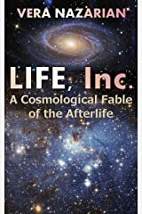 Life, Inc.: A Cosmological Fable of the Afterlife Kindle Edition
