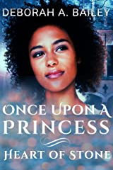 Once Upon a Princess: Heart of Stone - A Paranormal Shifter Fairy Tale Kindle Edition