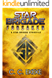 Forsaken: A Star Brigade Strikefile