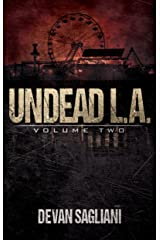 Undead L.A., Volume Two Kindle Edition