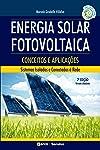 Energia Solar Fotovoltaica – Conceitos e aplicações