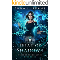 Trial of Shadows (Order of the Elements Book 3)