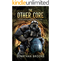 The Other Core: A Dungeon Core Epic (Station Cores Book 5)