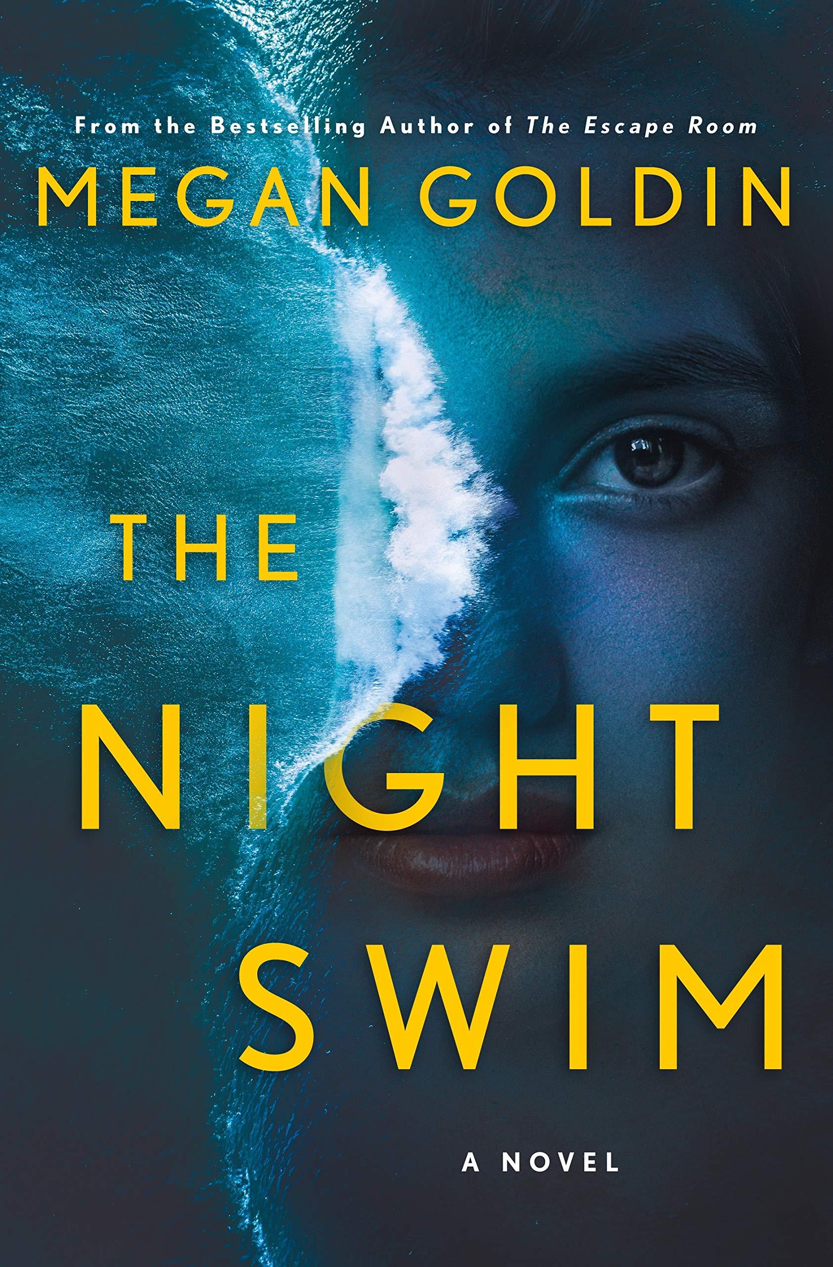 Amazon.com: The Night Swim: A Novel (9781250219688): Goldin, Megan ...