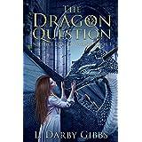 The Dragon Question: Standalone Dragon Fantasy novel (Solstice Dragon World Book 1) (English Edition)