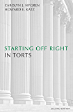 Starting Off Right in Torts, Second Edition