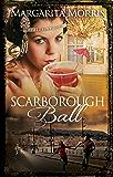 Scarborough Ball (Scarborough Fair series Book 2)